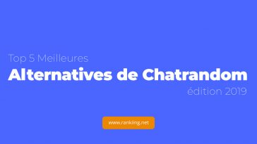5 Meilleures Alternatives de Chatrandom en 2019