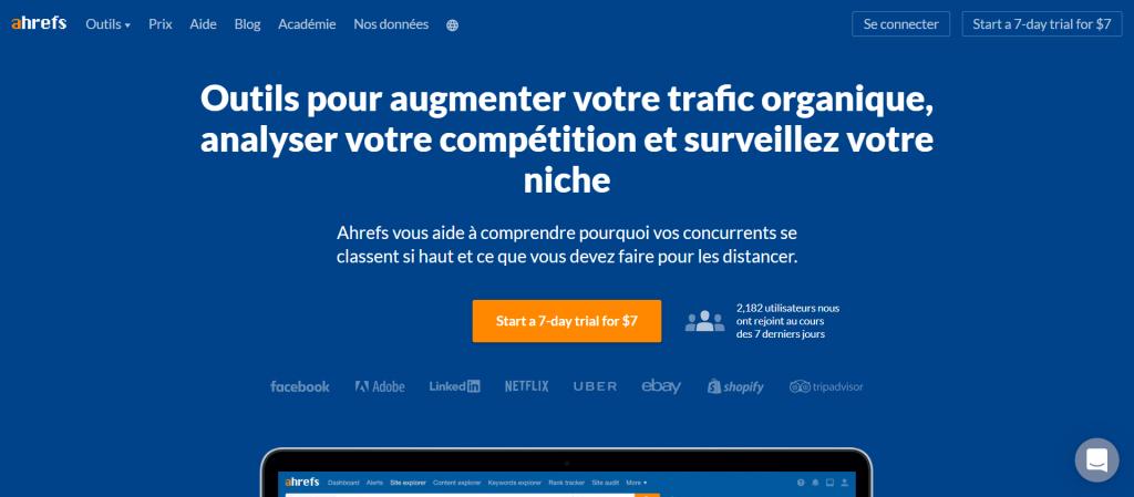 Ahrefs : Outils pour augmenter votre trafic organique, analyser votre compétition et surveillez votre niche