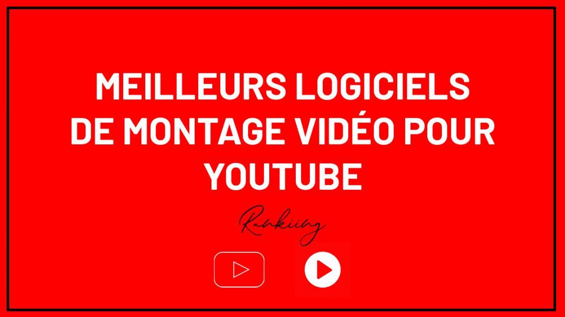 Classement : Les Meilleurs Outils et logiciels de montage vidéo pour Youtube en 2019
