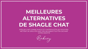 Top : Les 20 Meilleures Alternatives de Shagle Chat en 2019