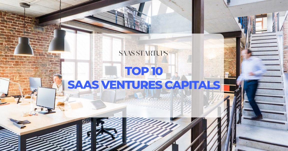 Venture : Top 10 des sociétés de capital-risque investissant actuellement dans le SaaS