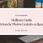 Top : 6 Meilleurs Outils de Retouche Photos Gratuits en ligne (édition 2020)