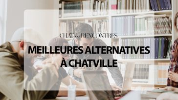 5 Meilleures Alternatives à ChatVille en 2020
