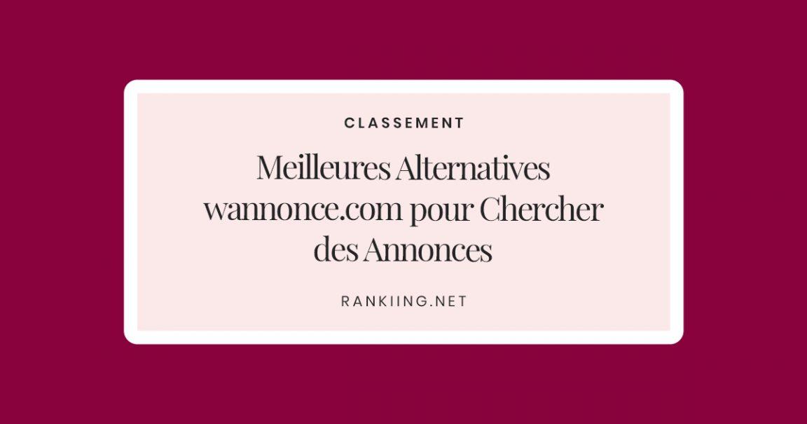 Meilleures Alternatives à wannonce.com pour Chercher des Annonces
