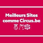 32 Meilleurs Sites comme Circus.be pour les Paris et les jeux de Casino