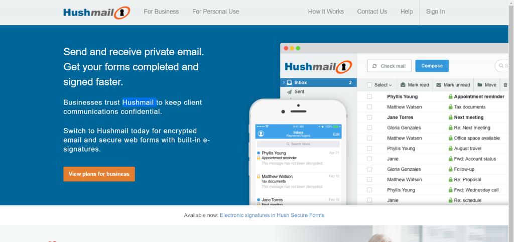 Hushmail : Envoyer et recevoir du courrier électronique privé. Remplissez et signez vos formulaires plus rapidement.