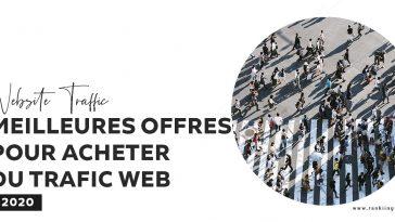 Website Traffic : Meilleures offres pour acheter du trafic pour votre site instantanément
