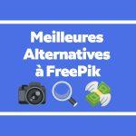 Top : 5 Meilleures Alternatives à Freepik pour télécharger des images libres