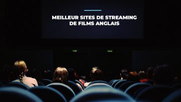 Top : 21 Meilleur sites de Streaming de Films Anglais (édition 2021)