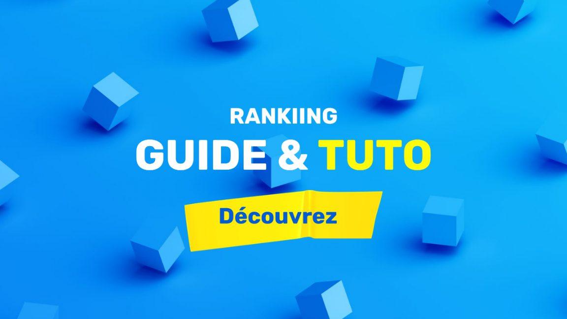 Guide et tutorials Rankiing